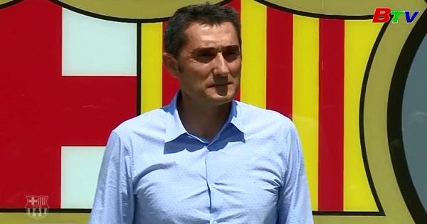 Barcelona ra mắt tân HLV Ernesto Valverde