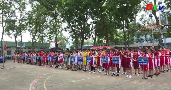 Khai mạc môn bóng rổ Giải thể thao học sinh tỉnh Bình Dương 2018-2019