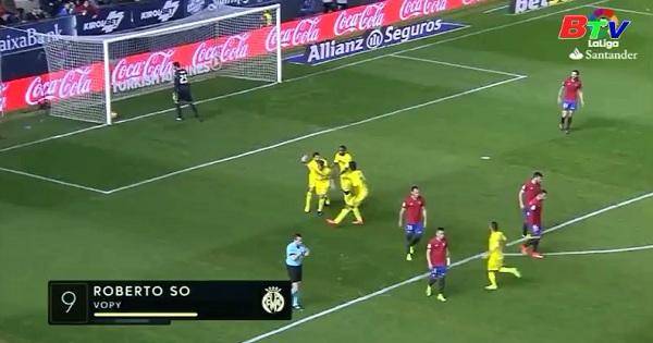 Vòng 25 La Liga - Osasuna 1-4 Villarreal