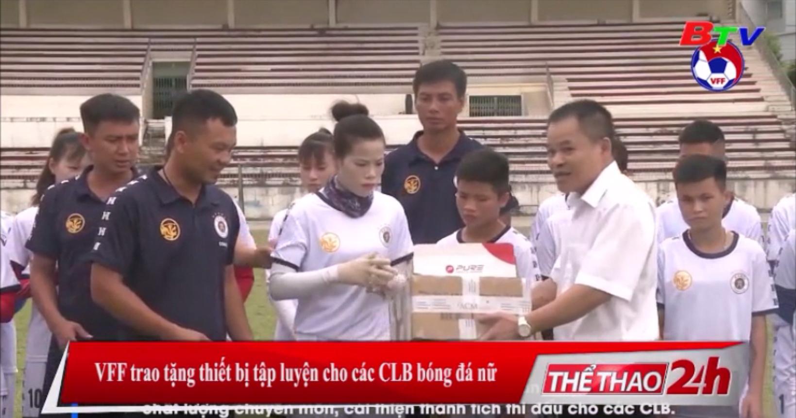 VFF trao tặng thiết bị tập luyện cho các CLB bóng đá nữ