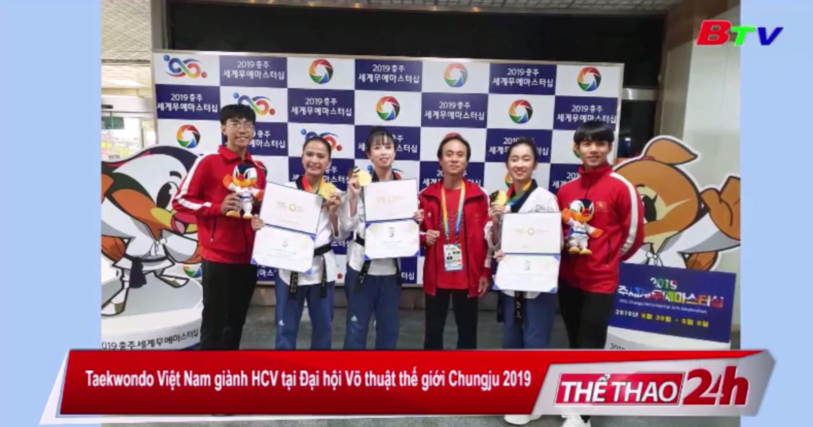 Taekwondo Việt Nam giành HCV tại Đại hội Võ thuật thế giới Chungju 2019