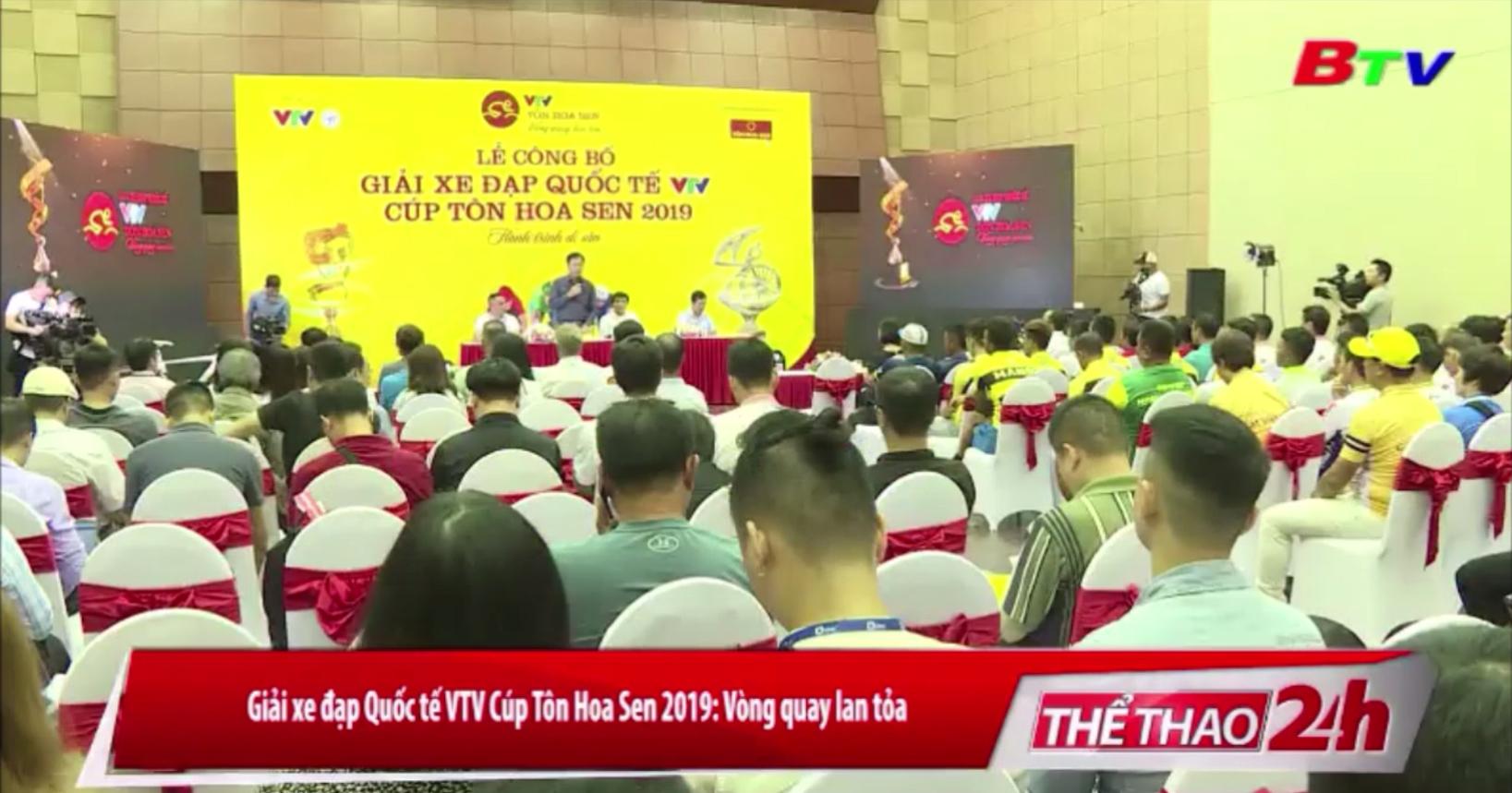 Giải xe đạp Quốc tế VTV Cúp Tôn Hoa Sen 2019 - Vòng quay lan tỏa