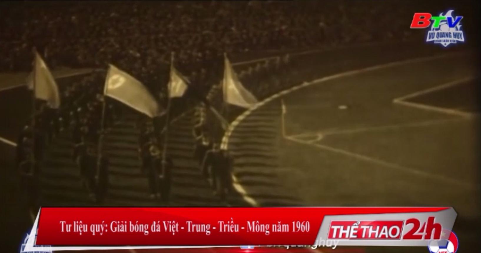 Tư liệu quý Giải bóng đá Việt - Trung - Triều - Mông năm 1960