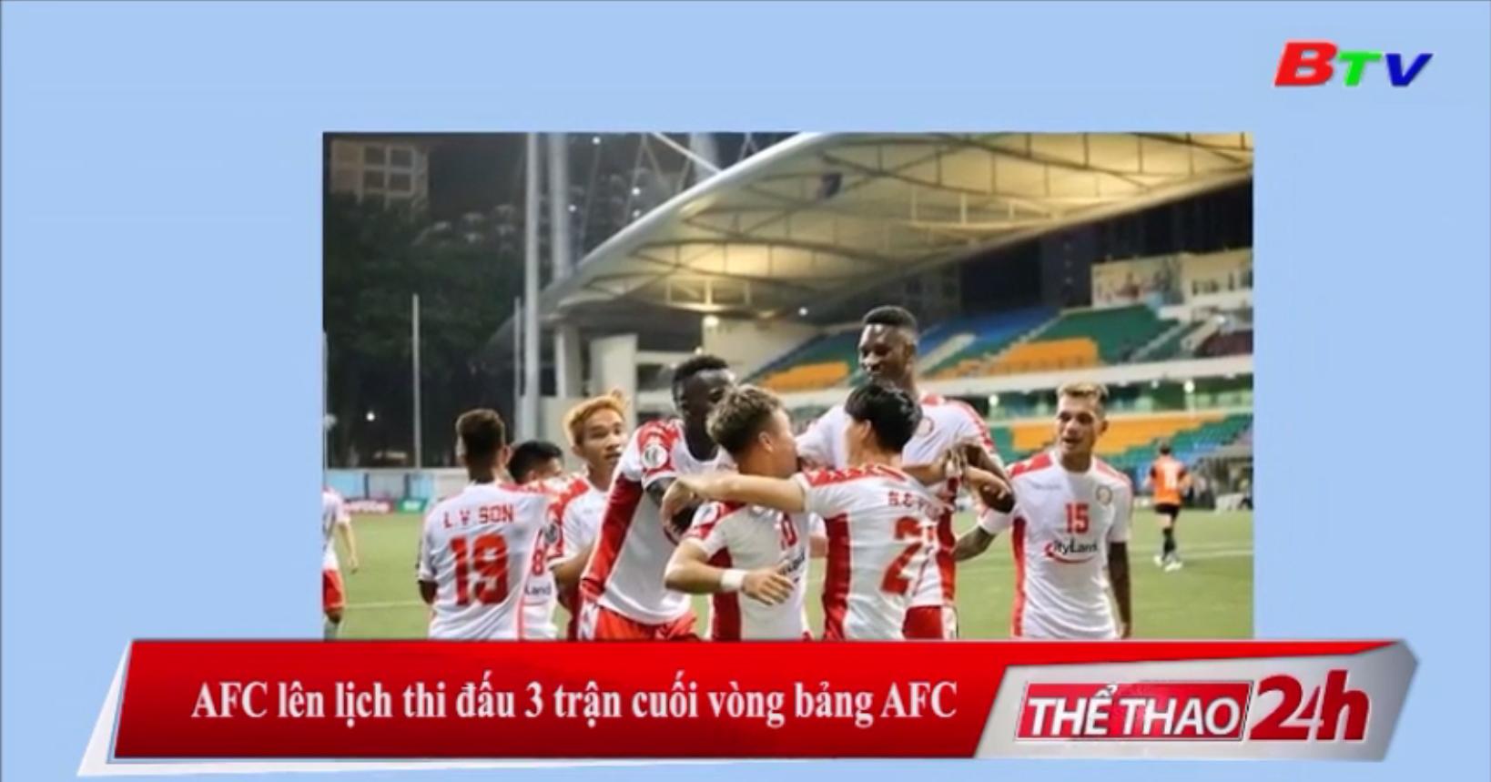 AFC lên lịch thi đấu 3 trận cuối vòng bảng AFC Cup 2020