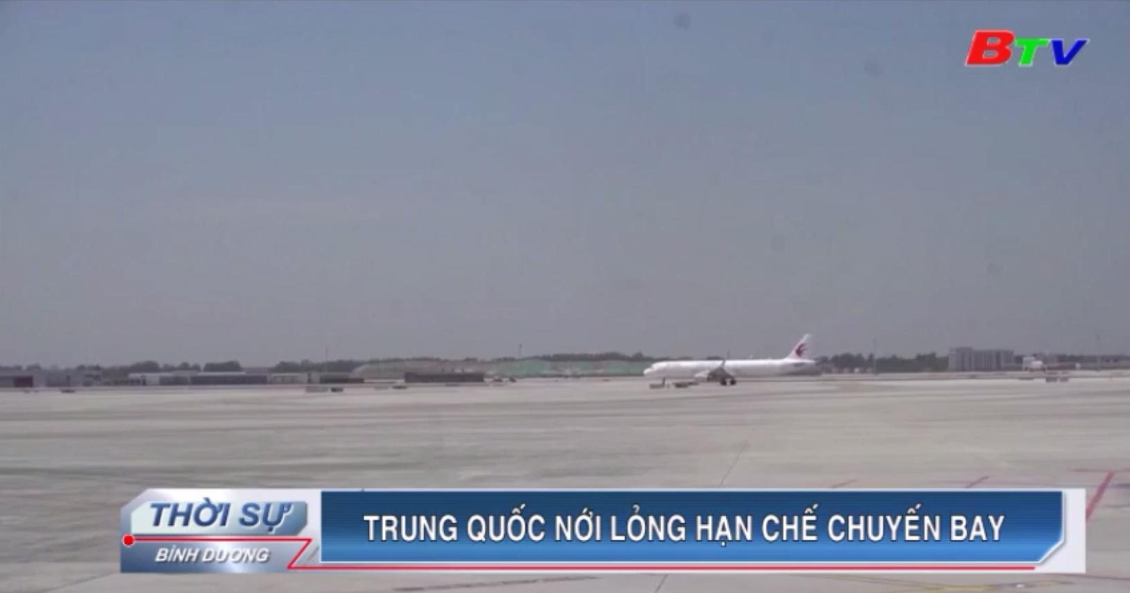 Trung Quốc nới lỏng hạn chế chuyến bay