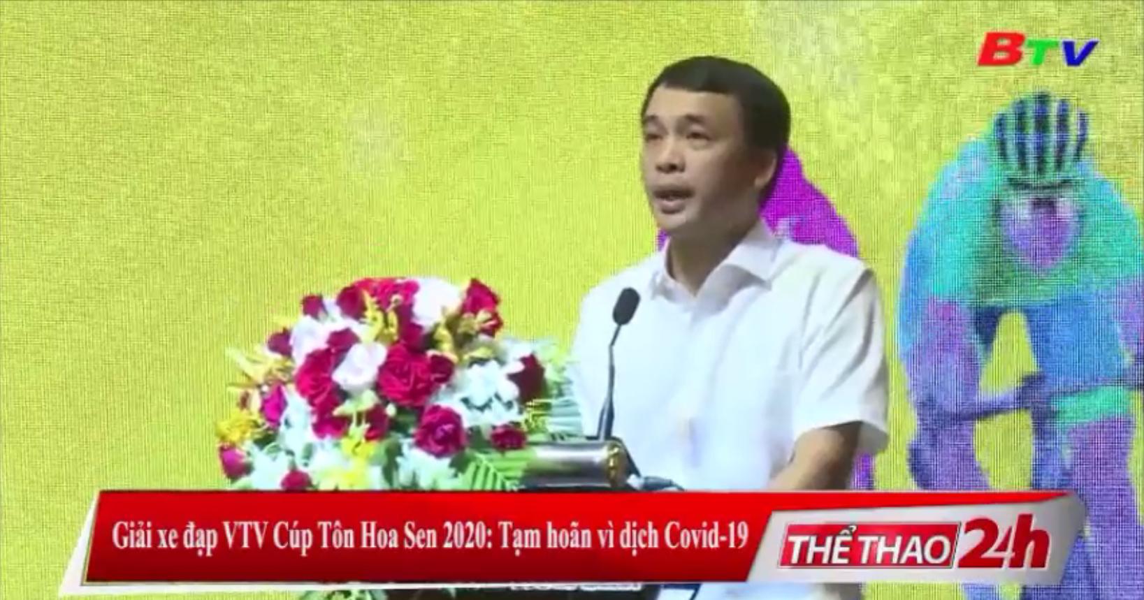 Giải xe đạp VTV Cúp Tôn Hoa Sen 2020 tạm hoãn vì dịch Covid-19