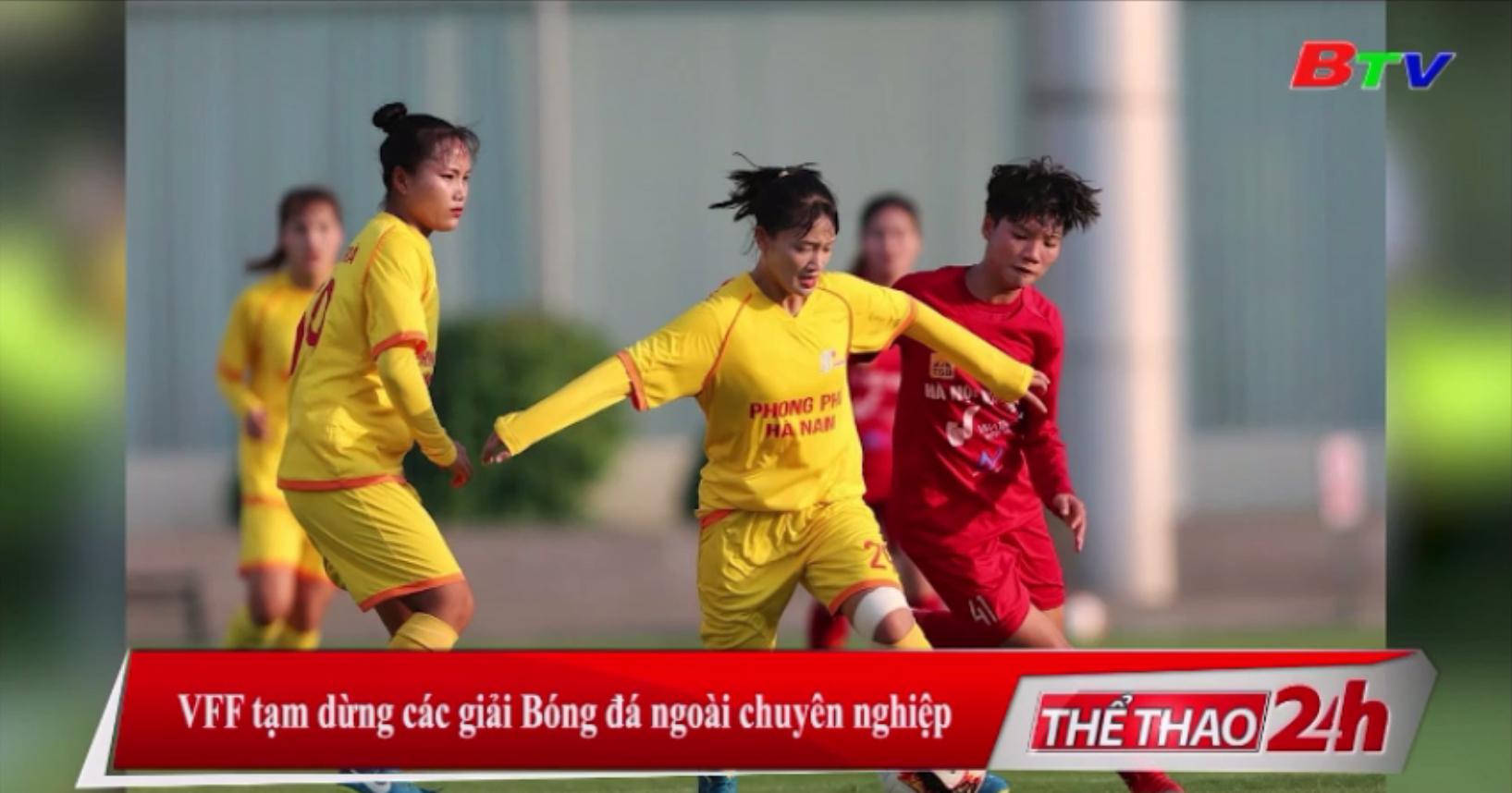 VFF tạm dừng các giải bóng đá ngoài chuyên nghiệp
