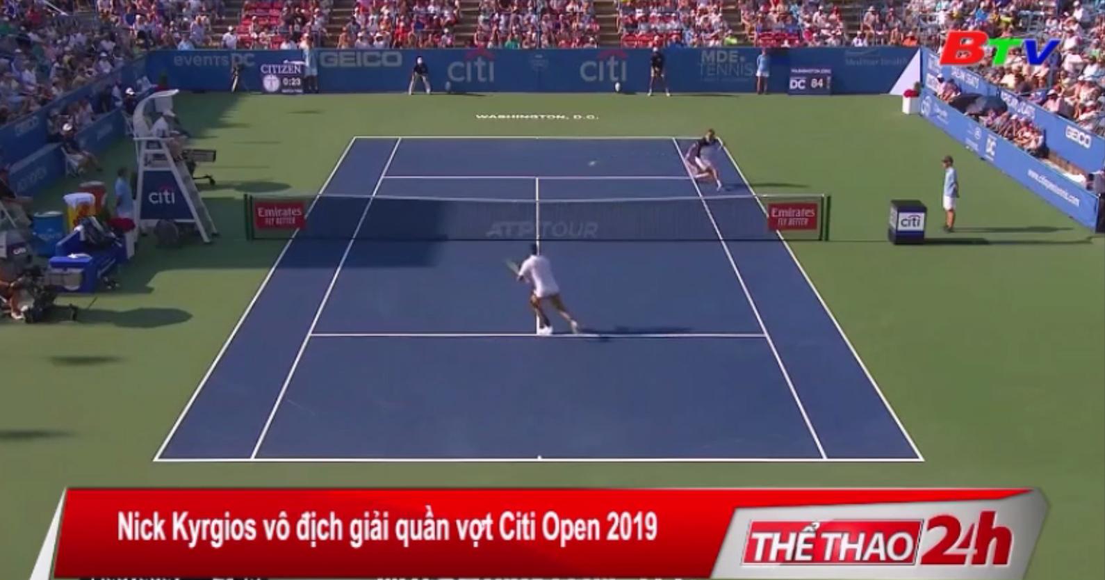 Nick Kyrgios vô địch Giải quần vợt Citi Open 2019