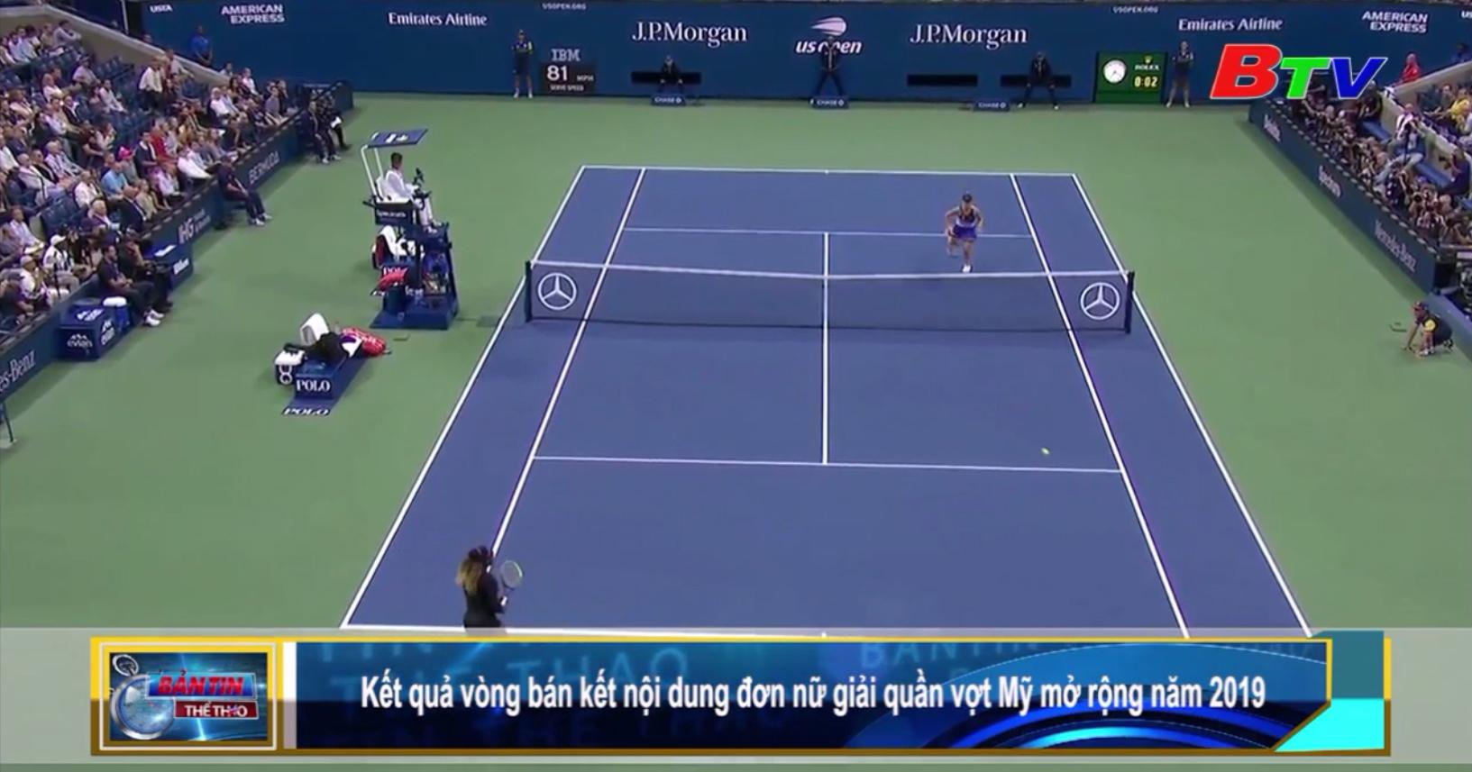Kết quả vòng bán kết nội dung đơn nữ Giải quần vợt Mỹ mở rộng 2019