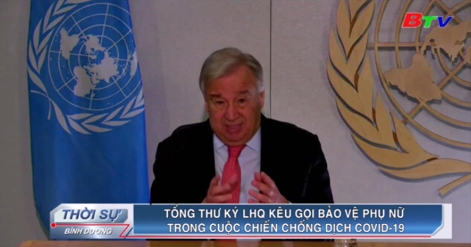 Tổng Thư ký LHQ kêu gọi bảo vệ phụ nữ trong cuộc chiến chống dịch Covid-19