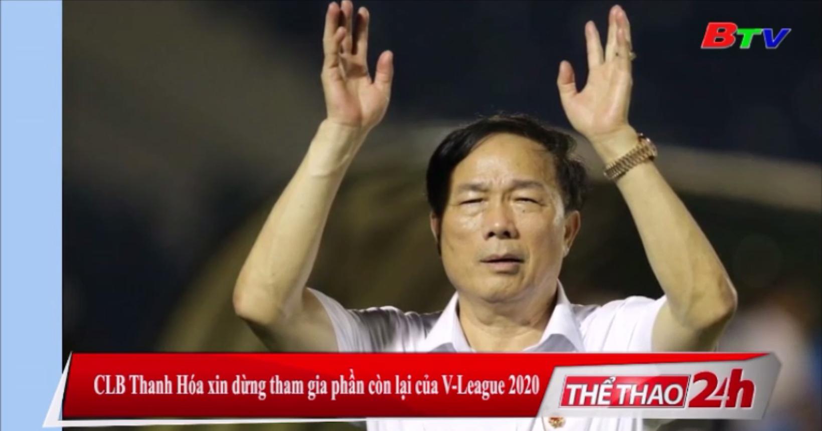 CLB Thanh Hóa xin dừng tham gia phần còn lại của V-League 2020