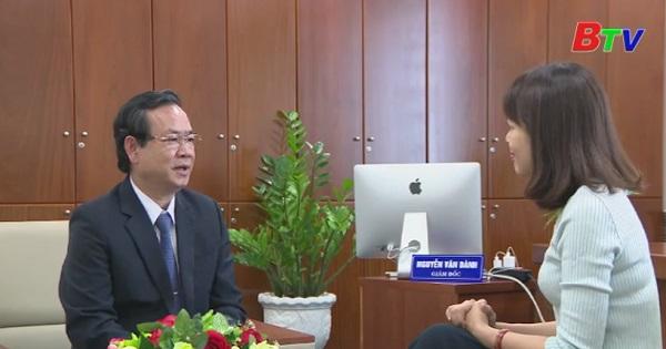 Trao đổi giữa phóng viên với Ông Nguyễn Văn Dành - Giám đốc Sở Công thương tỉnh Bình Dương