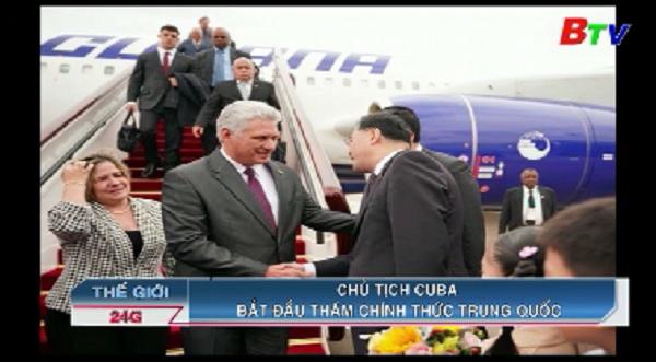 Chủ tịch Cuba bắt đầu thăm chính thức Trung Quốc