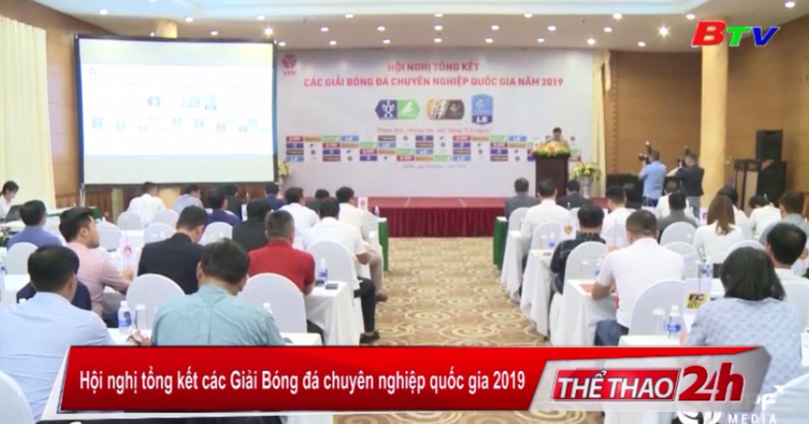 Hội nghị tổng kết các Giải Bóng đá chuyên nghiệp Quốc gia 2019