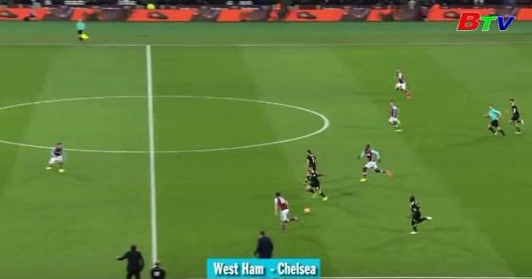 Vòng 27 Premier League- West Ham 0-2 Chelsea