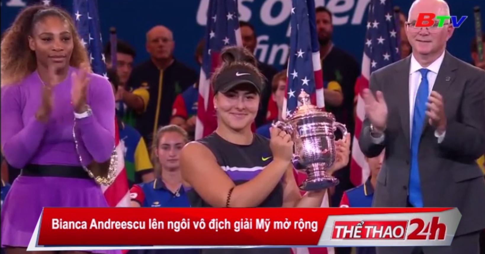 Bianca Andreescu lên ngôi vô địch Giải Quần vợt Mỹ mở rộng 2019