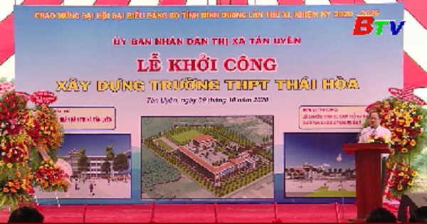 Khởi công xây dựng trường THPT Thái Hòa, Tân Uyên