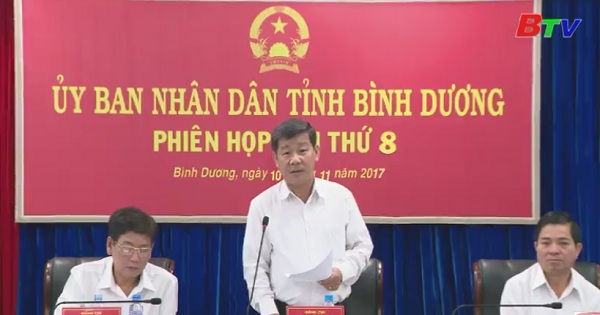 UBND tỉnh Bình Dương tổ chức phiên họp lần thứ 8