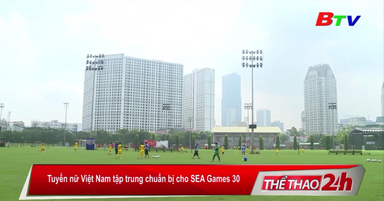 Tuyển nữ Việt Nam tập trung chuẩn bị cho SEA Games 30