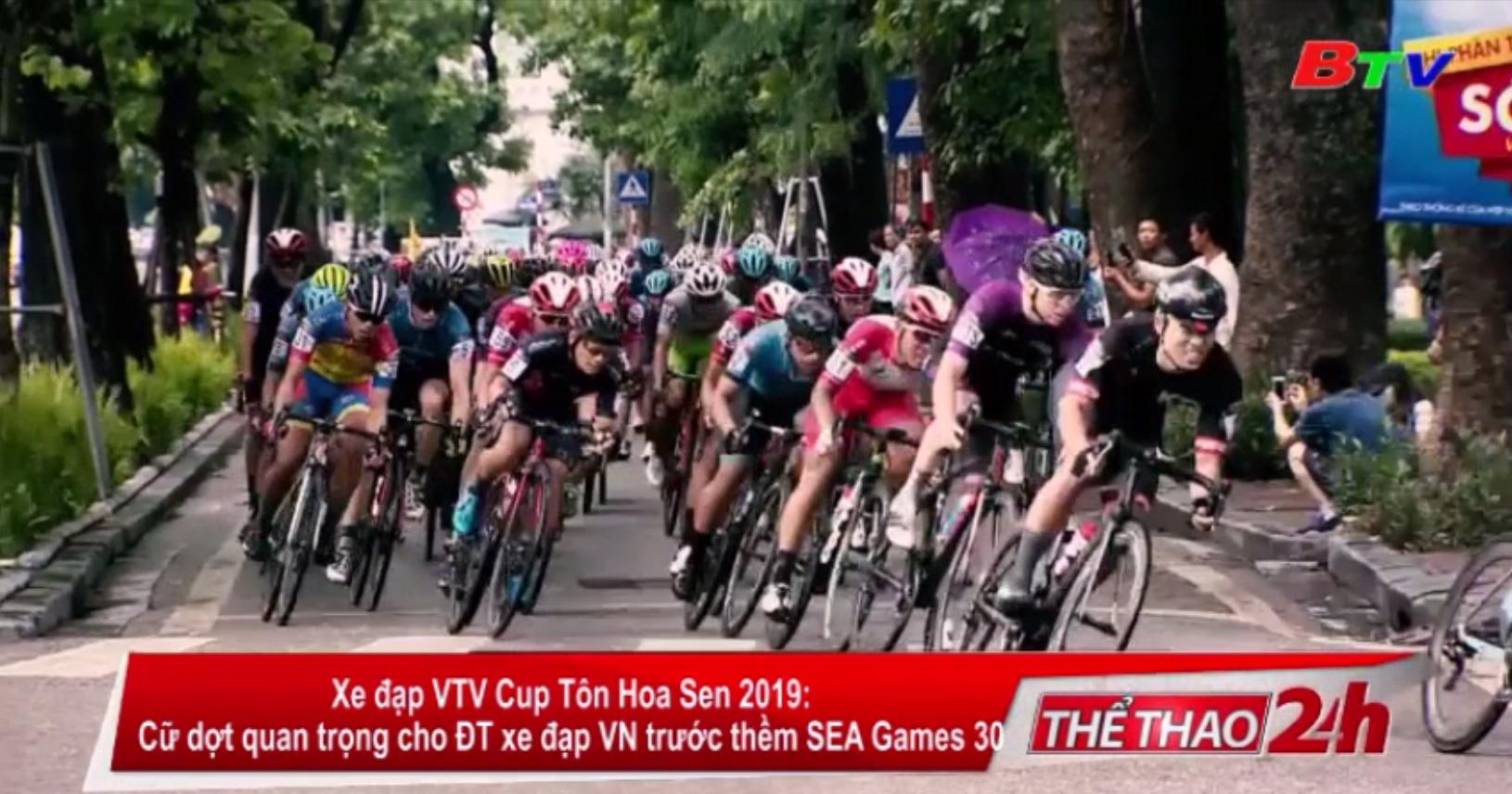 Xe đạp VTV Cúp Tôn Hoa Sen 2019 - Cữ dợt quan trọng cho ĐT xe đạp VN trước thềm SEA Games 30