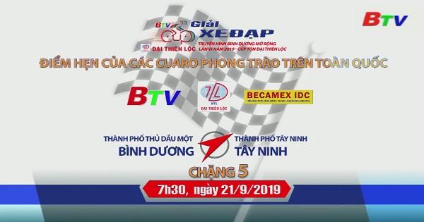 Chặng 5 Giải đua xe đạp Truyền hình Bình Dương mở rộng lần thứ VI năm 2019- Cúp Tôn Đại Thiên Lộc