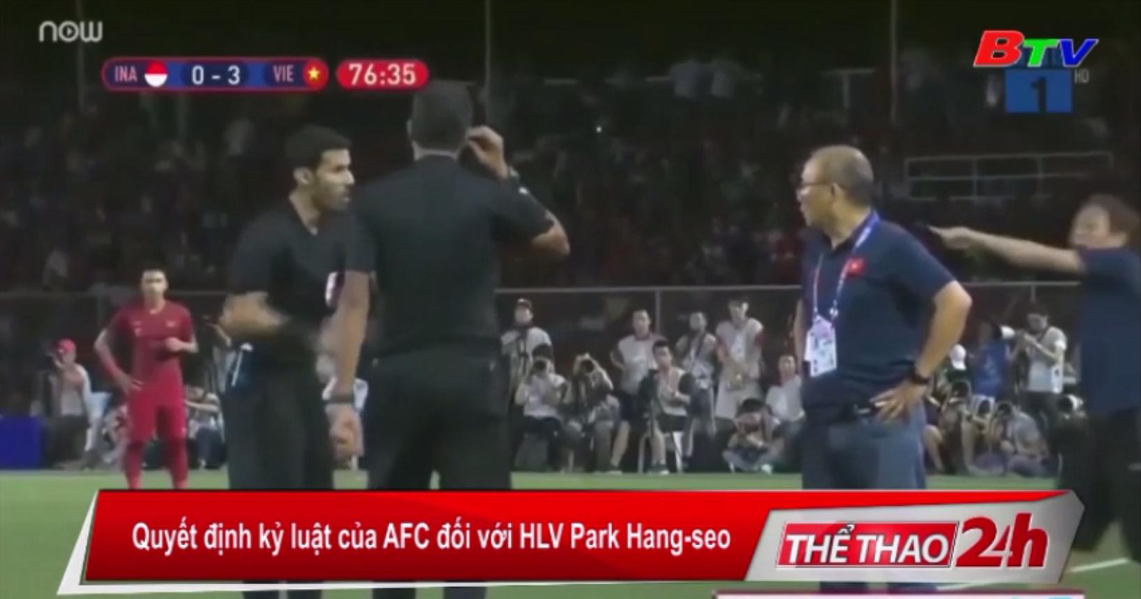 Quyết định kỷ luật của AFC đối với HLV Park Hang-seo