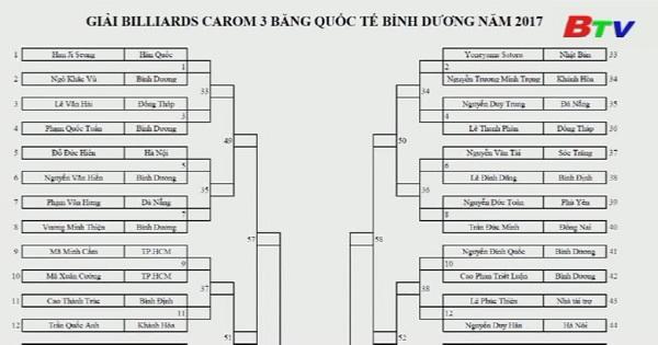 Lịch thi đấu ngày 14/7 giải Billard Carom 3 băng Truyền hình Bình Dương lần thứ VI năm 2017