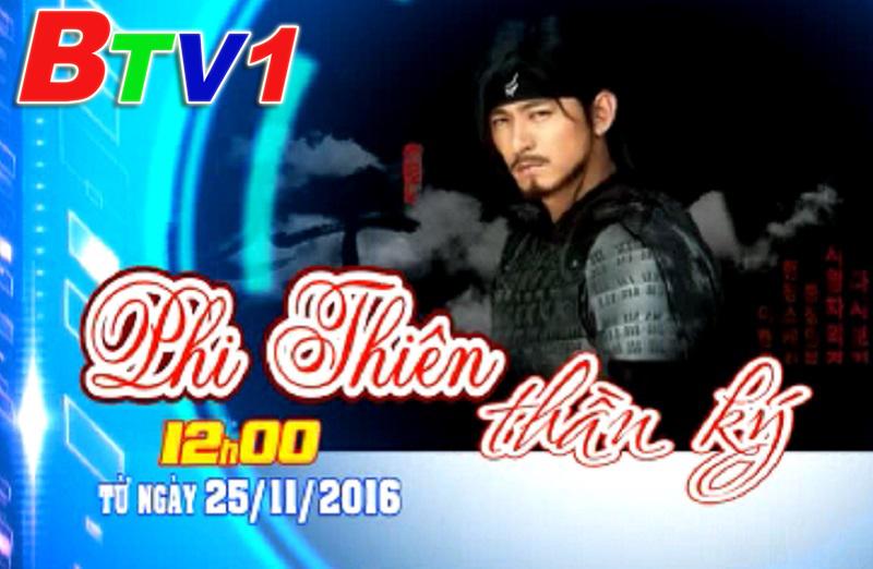 Phim Phi Thiên Thần Ký (12h BTV1 ngày 25/11)