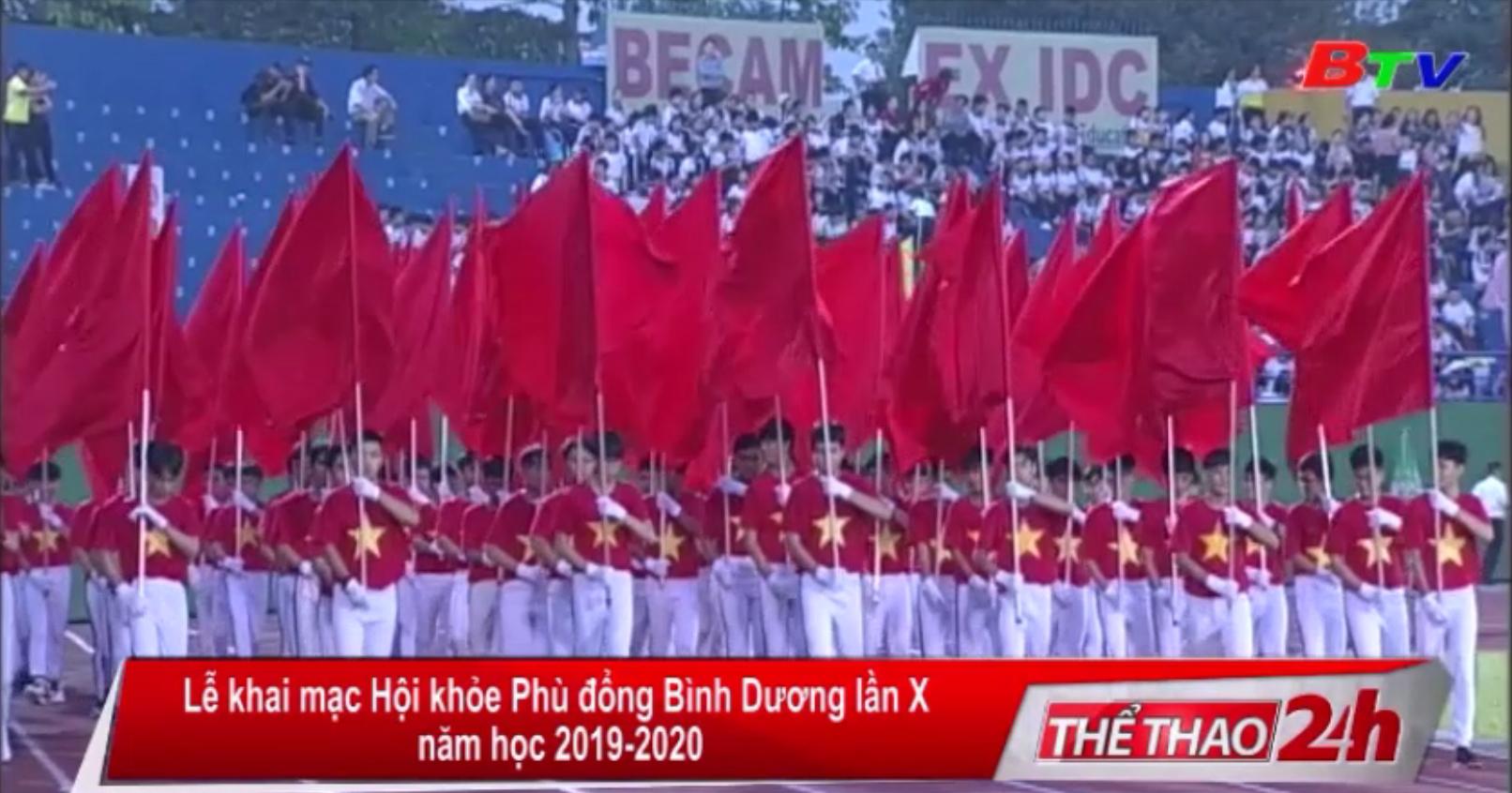 Lễ khai mạc Hội khỏe Phù Đổng tỉnh Bình Dương (HKPĐBD) lần X năm học 2019-2020