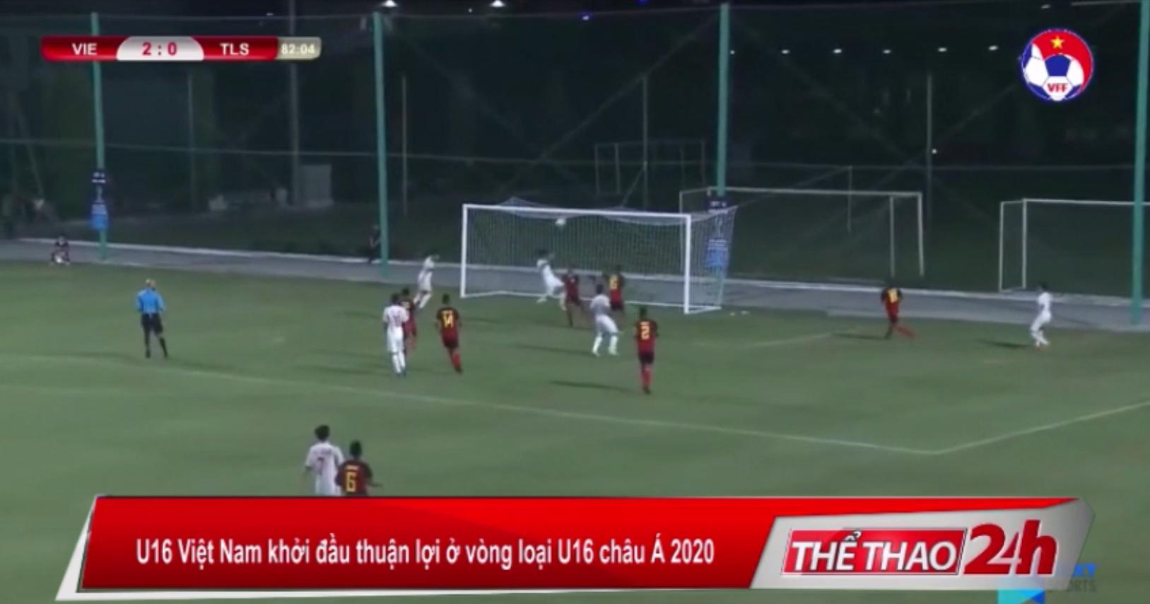 U16 Việt Nam khởi đầu thuận lợi ở vòng loại U16 châu Á 2020