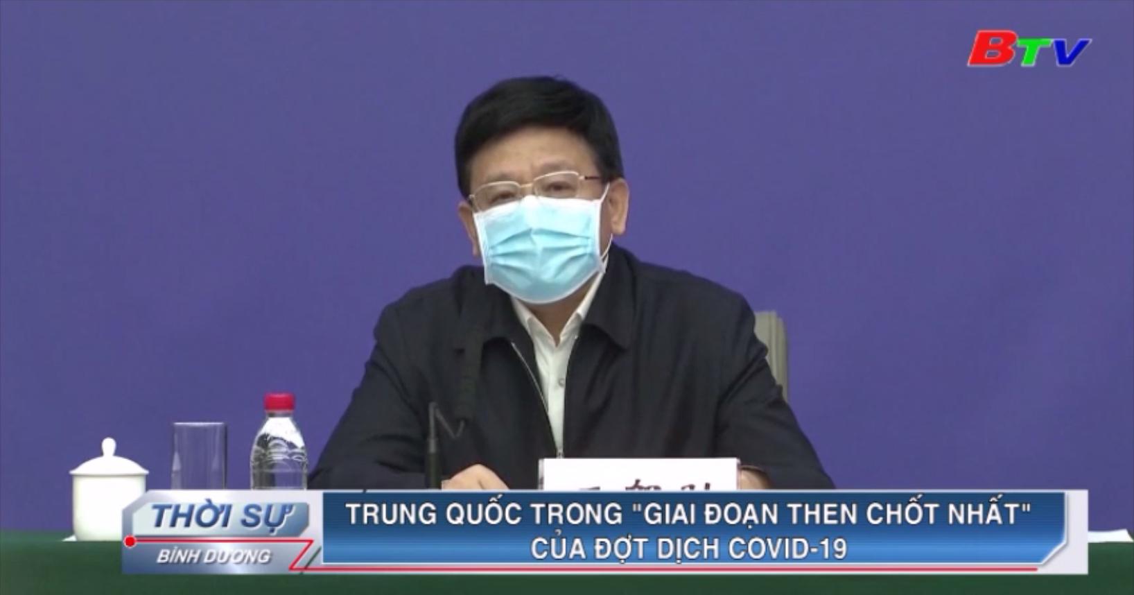 """Trung Quốc trong """"giai đoạn then chốt nhất"""" của đợt dịch Covid-19"""