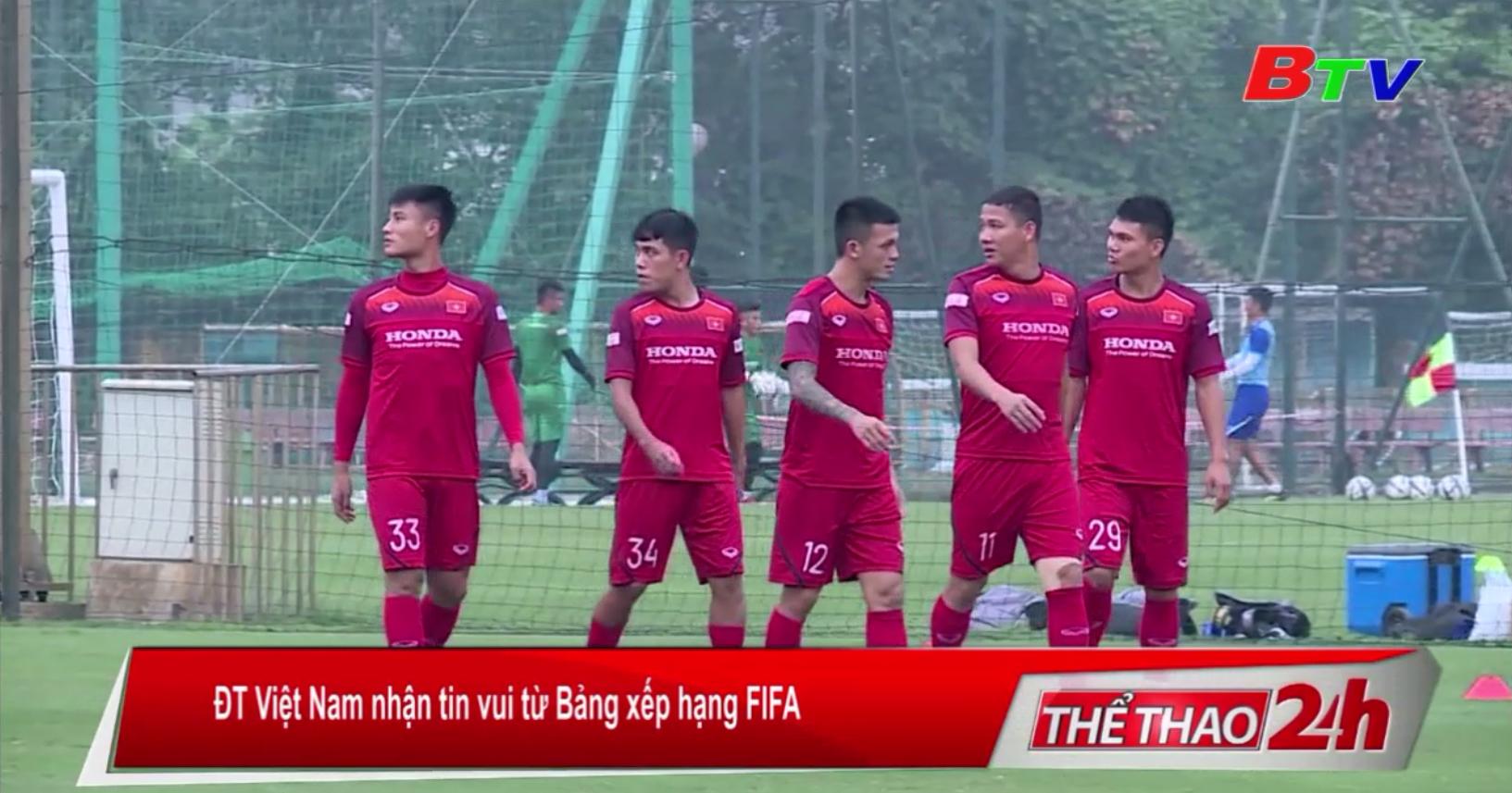 ĐT Việt Nam nhận tin vui từ Bảng xếp hạng FIFA