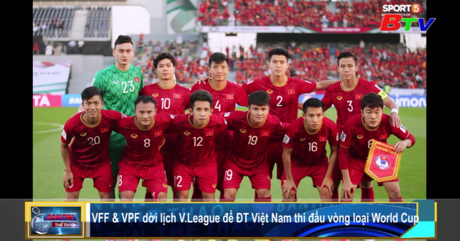 VFF và VPF dời lịch V-League 2019 để ĐT Việt Nam thi đấu vòng loại World Cup 2022