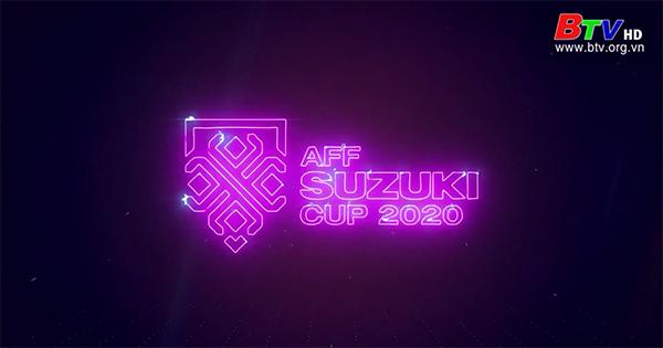 BTV tiếp sóng trực tiếp Lễ bốc thăm AFF Cup 2020