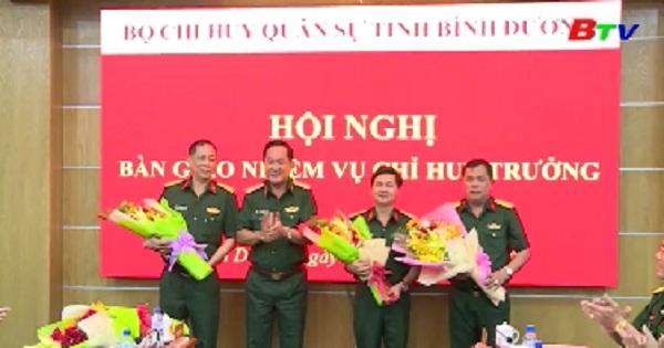 Hội nghị bàn giao nhiệm vụ Chỉ huy trưởng Bộ Chỉ huy quân sự tỉnh Bình Dương