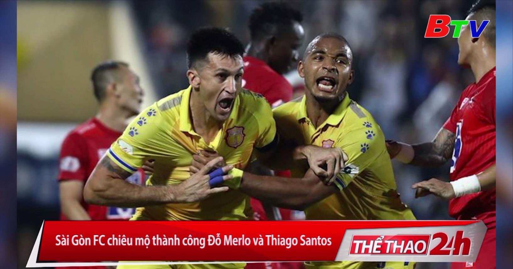 Sài Gòn FC chiêu mộ thành công Đỗ Merlo và Thiago Santos