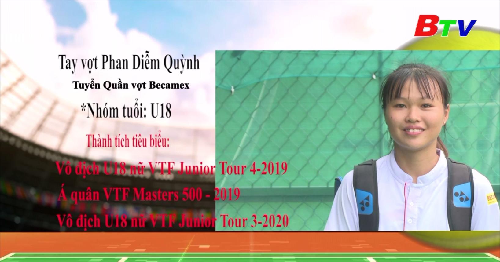 Chân dung tay vợt Phan Diễm Quỳnh - Đội tuyển quần vợt Becamex Bình Dương