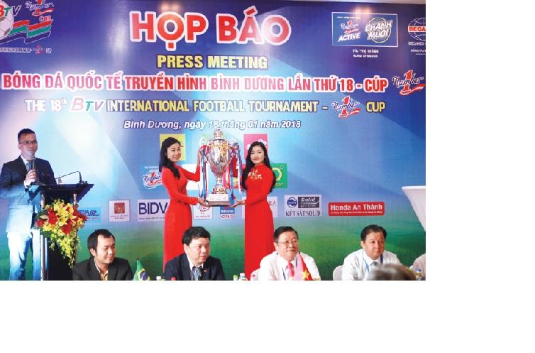 Chương trình họp báo Giải Bóng đá Quốc tế Truyền hình Bình Dương lần thứ XIX Cúp Number 1 năm 2018