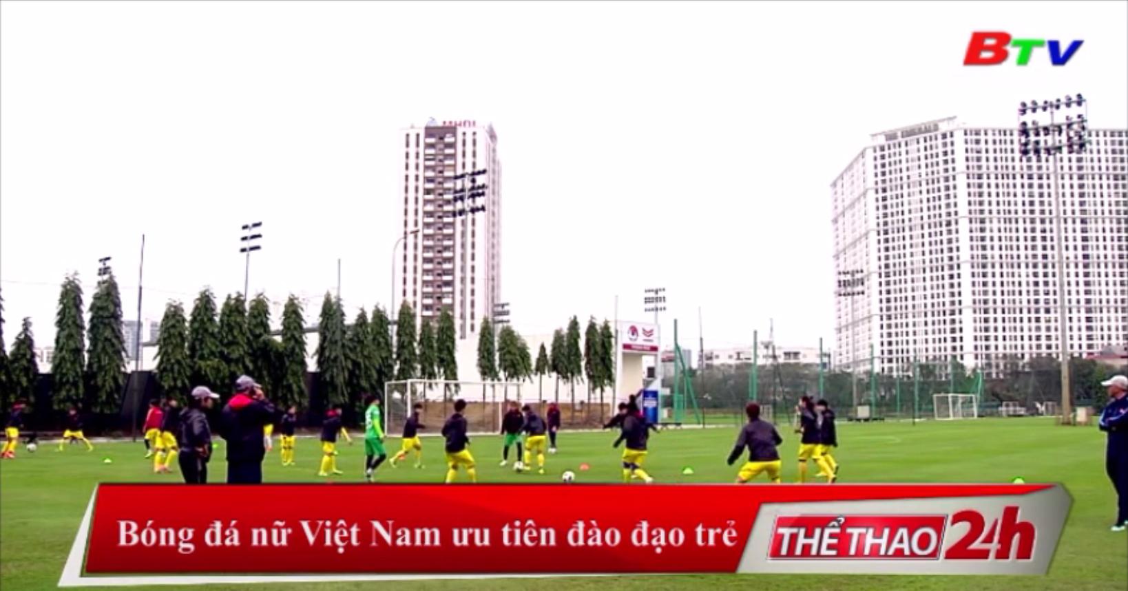 Bóng đá nữ Việt Nam ưu tiên đào tạo trẻ