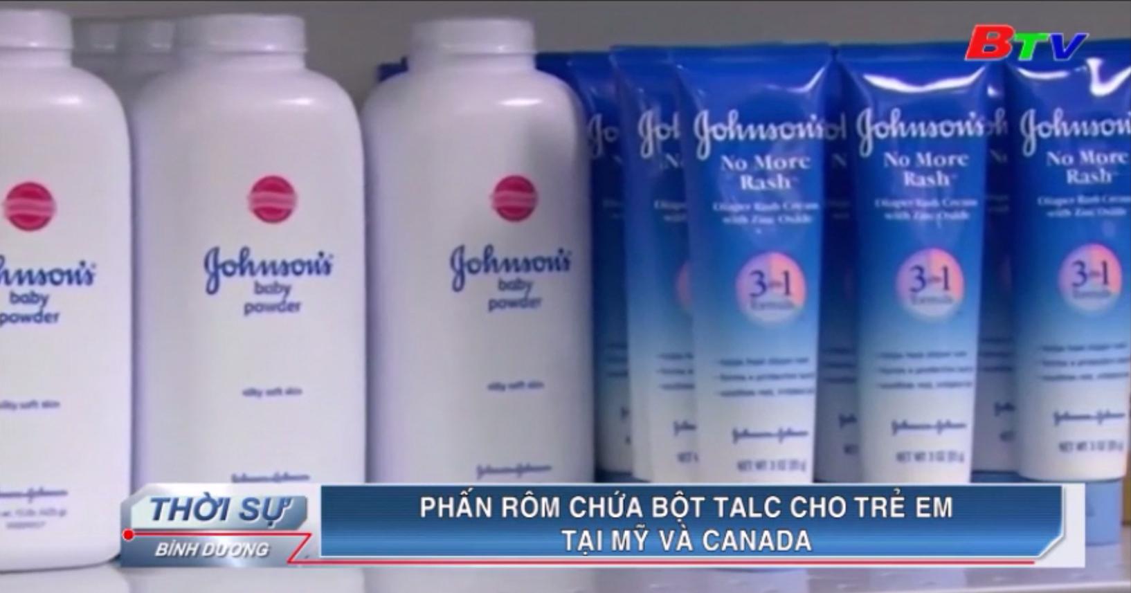 Phấn rôm chứa bột Talc cho trẻ em tại Mỹ và Canada