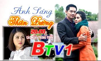 Phim Ánh Sáng Thiên Đường (20h BTV1 các ngày trong tuần, từ 21/11)