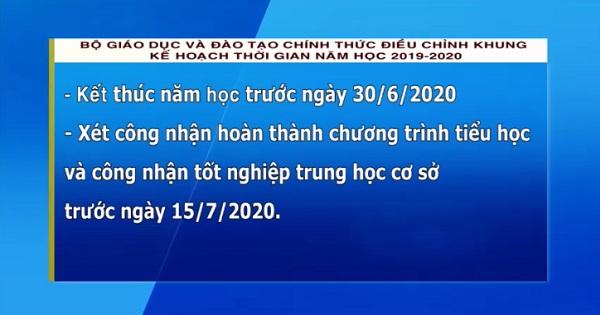 Bộ Giáo dục và Đào tạo chính thức điều chỉnh khung kế hoạch thời gian năm học 2019-2020