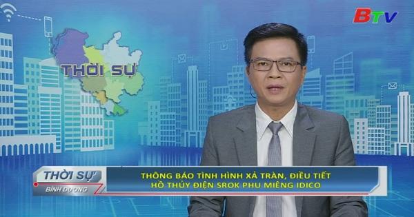 Thông báo tình hình xả trà, điều tiết hồ thủy điện SROK PHU MIENG IDICO