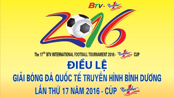 Điều lệ Giải bóng đá Quốc tế Truyền hình Bình Dương - Cúp Number One 2016
