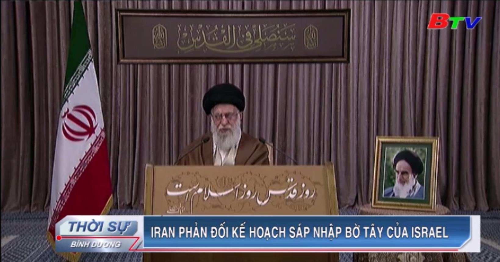 Iran phản đối kế hoạch sáp nhập Bờ Tây của Israel