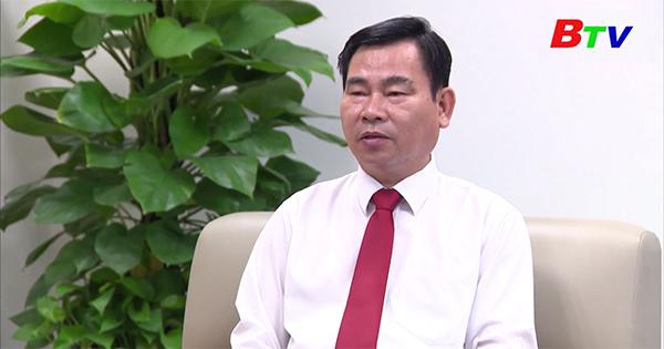 Trao đổi với Ông Nguyễn Văn Minh - Giám đốc Sở Nội vụ tỉnh Bình Dương, Thường trực Ủy ban bầu cử tỉnh Bình Dương