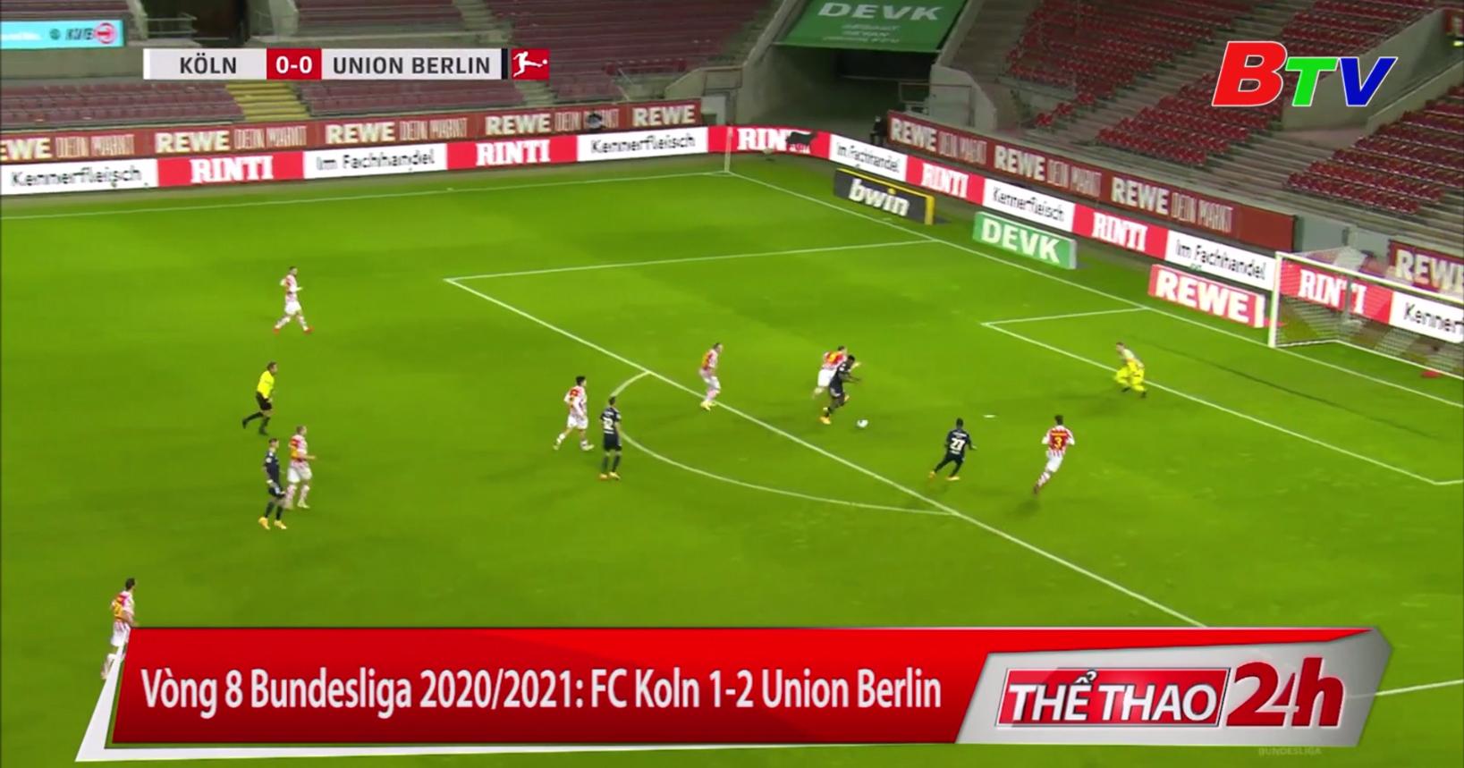 Vòng 8 Bundesliga 2020-2021 – FC Koln 1-2 Union Berlin
