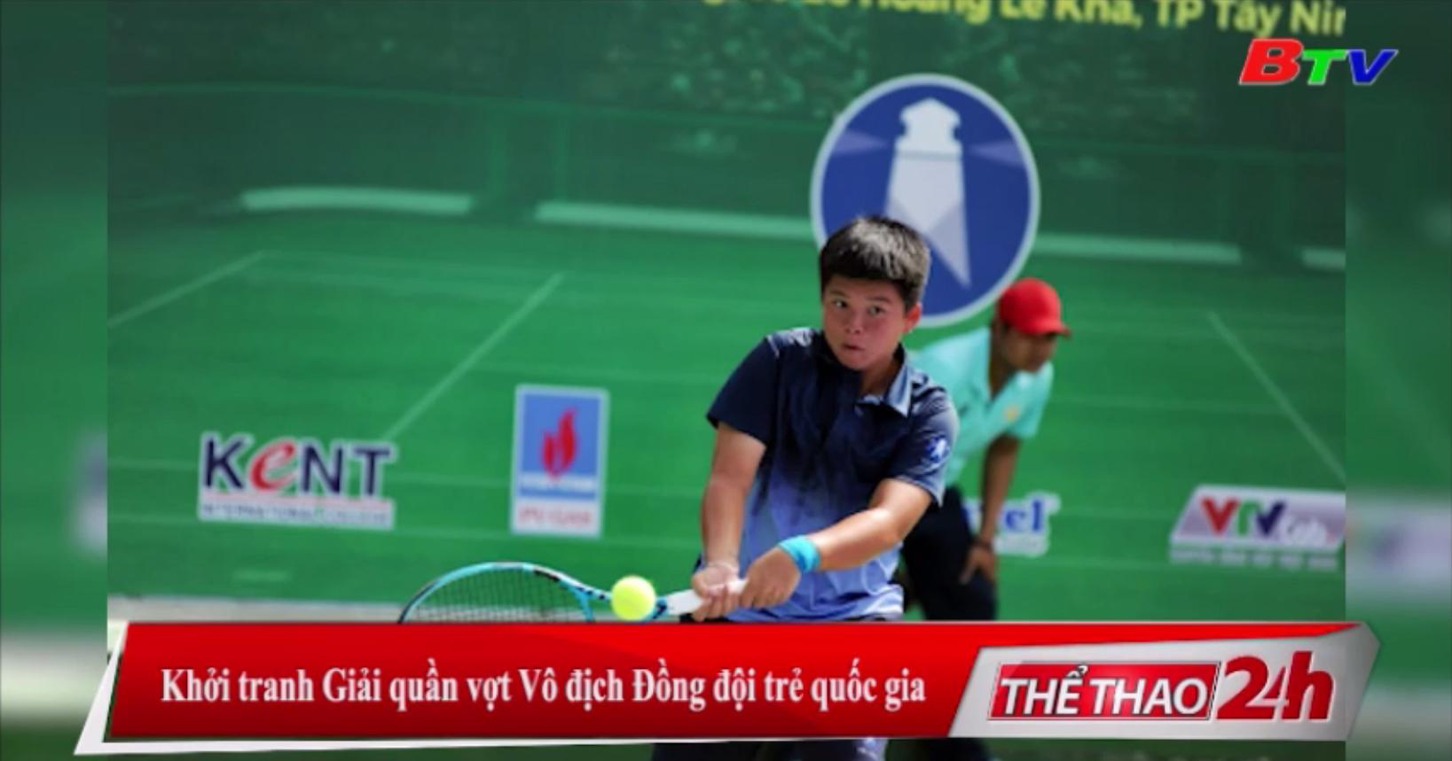 Khởi tranh Giải quần vợt Vô địch Đồng đội trẻ Quốc gia