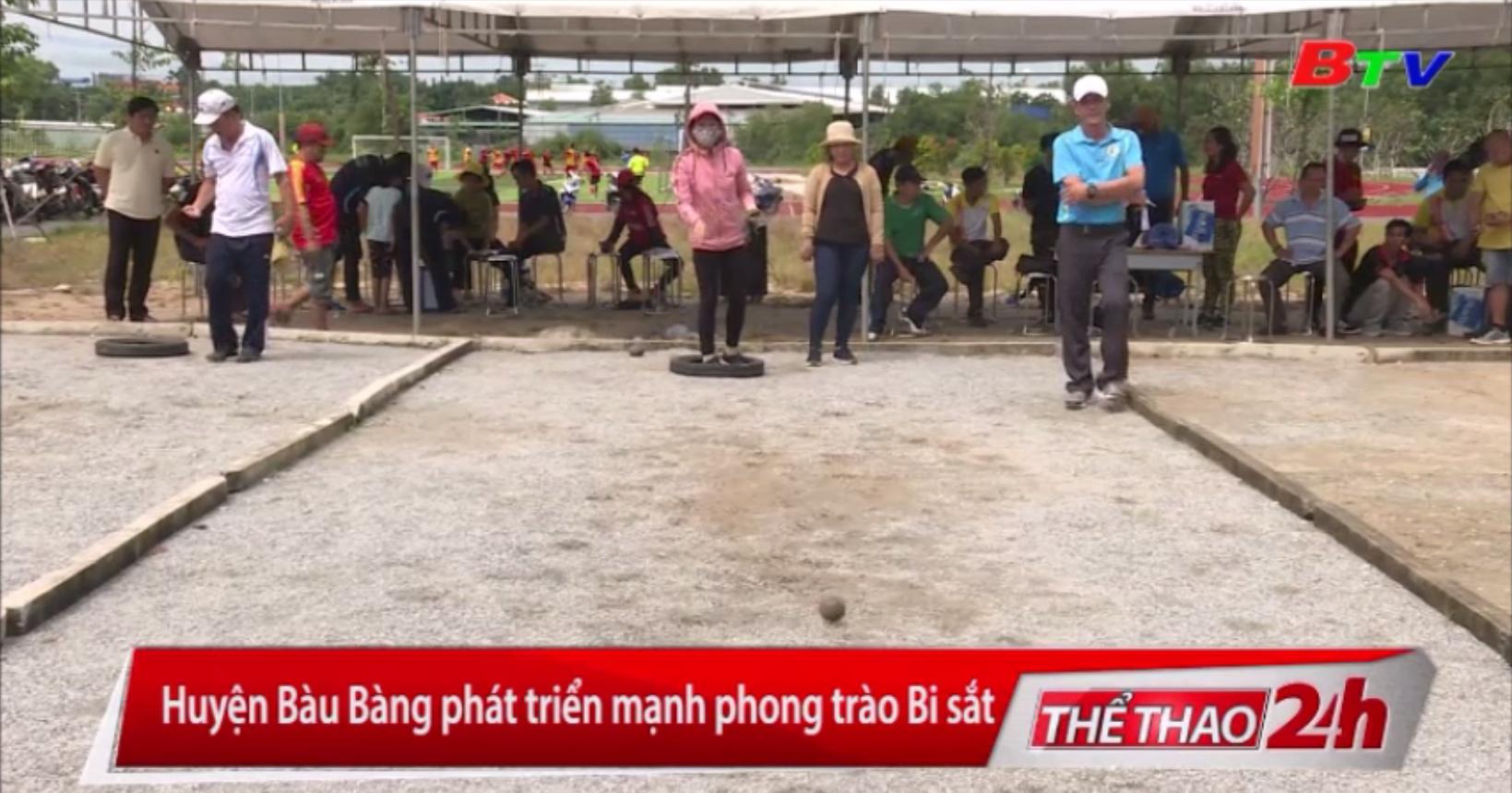 Huyện Bàu Bàng phát triển mạnh phong trào Bi sắt