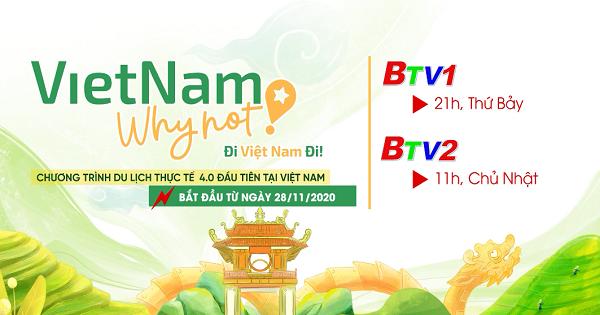 Chương trình mới - VietNam why not?  Đi Việt Nam đi
